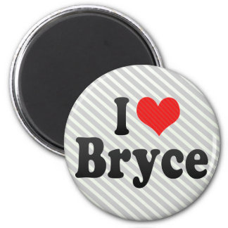 I Love Bryce Refrigerator Magnets