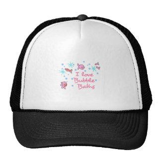 I LOVE BUBBLE BATHS CAP