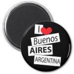 I Love Buenos Aires Refrigerator Magnet