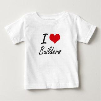 I Love Builders Artistic Design Tee Shirts