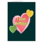 I Love Bulldogs Dog Heart Greeting Cards
