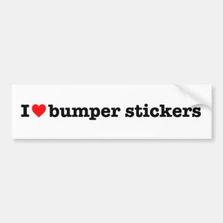 """""""I LOVE BUMPER STICKERS"""" BUMPER STICKER"""