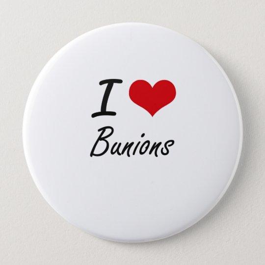 I Love Bunions Artistic Design 10 Cm Round