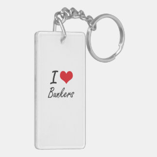 I Love Bunkers Artistic Design Double-Sided Rectangular Acrylic Key Ring