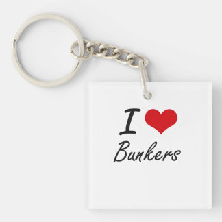 I Love Bunkers Artistic Design Single-Sided Square Acrylic Key Ring