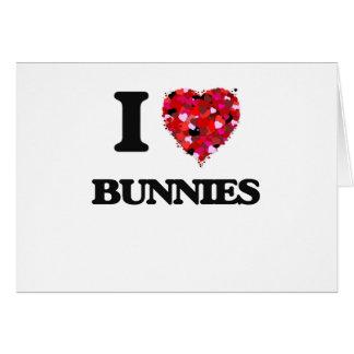 I Love Bunnies Greeting Card