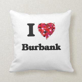 I love Burbank California Cushions