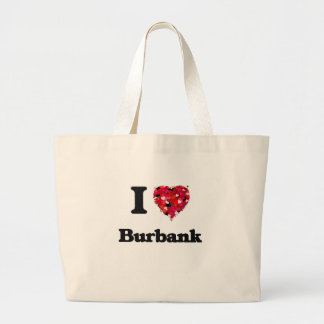 I love Burbank California Jumbo Tote Bag