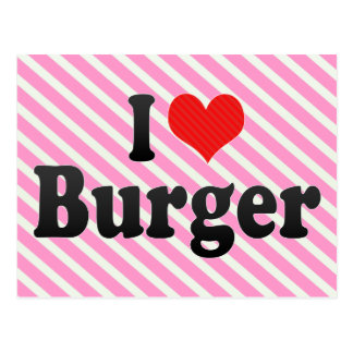 I Love Burger Postcard