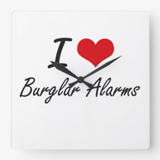 I Love Burglar Alarms Artistic Design Wallclocks