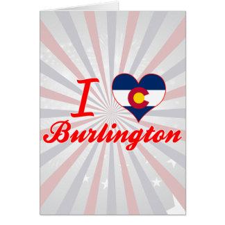 I Love Burlington, Colorado Cards