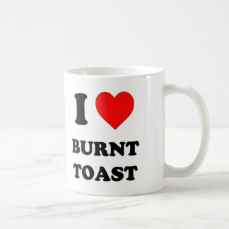 I Love Burnt Toast Coffee Mug