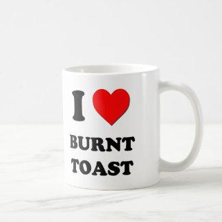 I Love Burnt Toast Coffee Mugs