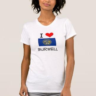 I Love Burwell Nebraska T-Shirt