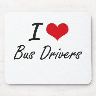 I Love Bus Drivers Artistic Design Mouse Pad