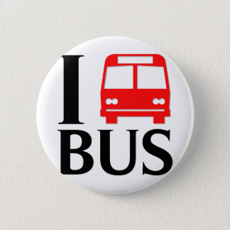 I Love Bus | I Love The Bus | Bus 6 Cm Round Badge
