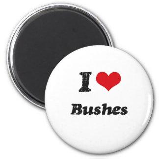 I Love BUSHES Magnets