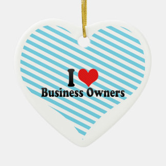 I Love Business Owners Christmas Ornaments