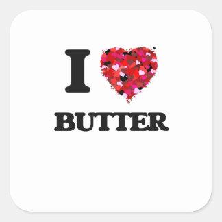 I Love Butter Square Sticker