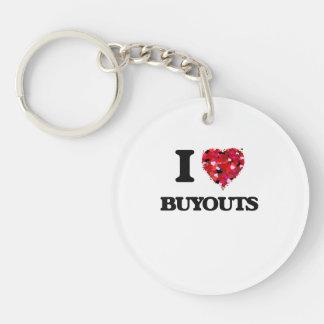 I Love Buyouts Single-Sided Round Acrylic Key Ring