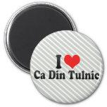 I Love Ca Din Tulnic Refrigerator Magnet