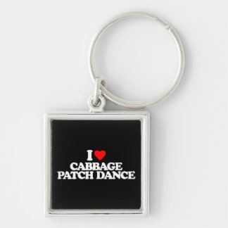 I LOVE CABBAGE PATCH DANCE Silver-Colored SQUARE KEY RING