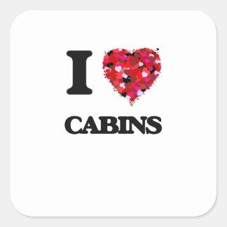 I love Cabins Square Sticker