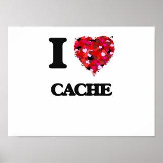 I love Cache Poster