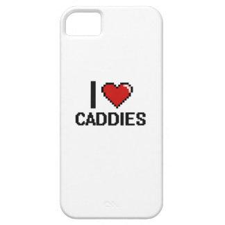 I love Caddies iPhone 5 Cases