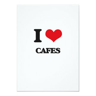 I love Cafes 5x7 Paper Invitation Card