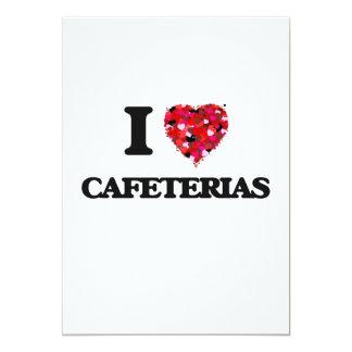 I love Cafeterias 13 Cm X 18 Cm Invitation Card