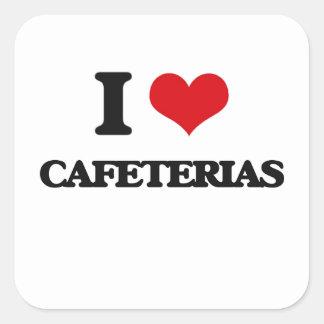 I love Cafeterias Square Sticker