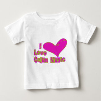 I Love Cajun Music Baby T-Shirt