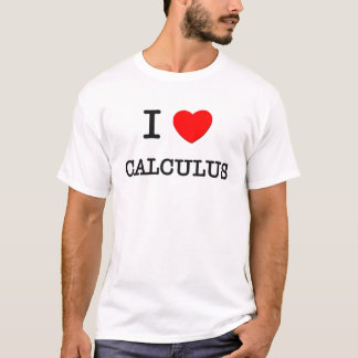 I Love CALCULUS T-Shirt