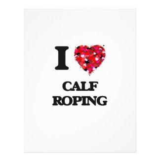 I Love Calf Roping 21.5 Cm X 28 Cm Flyer