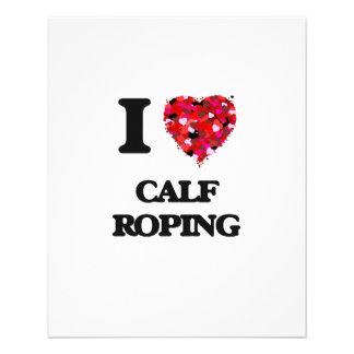 I Love Calf Roping 11.5 Cm X 14 Cm Flyer