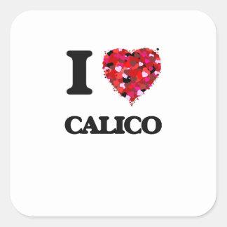 I love Calico Square Sticker