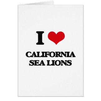I love California Sea Lions Greeting Card