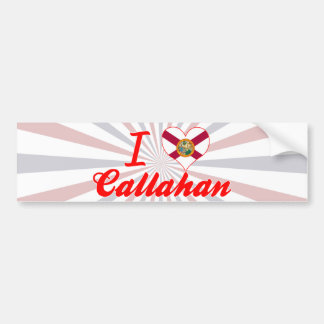 I Love Callahan, Florida Bumper Sticker