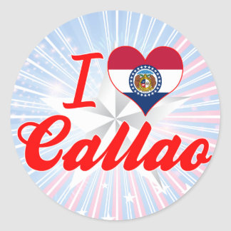 I Love Callao Missouri Round Sticker