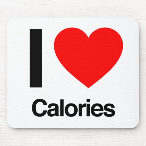 i love calories mousepad