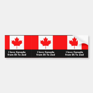 I love Canada from Eh to Zed Bumper Sticker