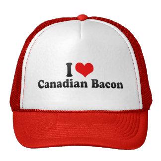 I Love Canadian Bacon Hats
