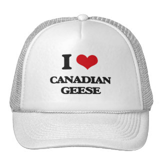 I love Canadian Geese Trucker Hat
