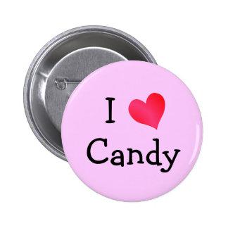 I Love Candy 6 Cm Round Badge