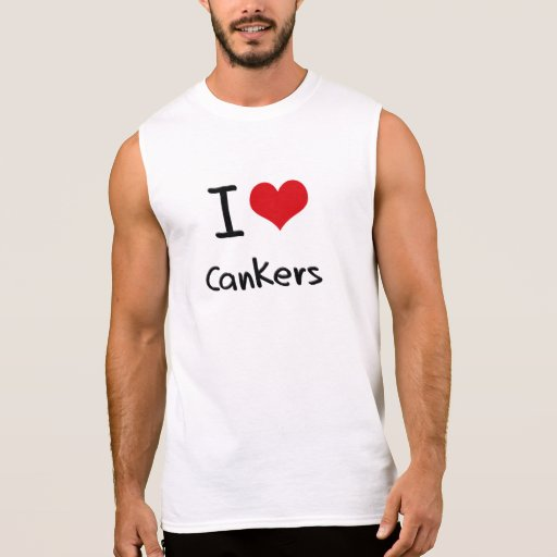 I love Cankers Sleeveless Tees