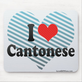 I Love Cantonese Mouse Pad
