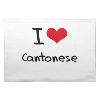 I love Cantonese Place Mat