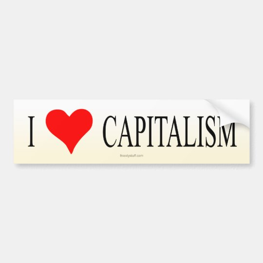 I Love Capitalism Bumper Sticker