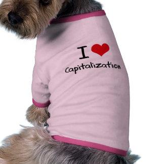 I love Capitalization Dog Clothes